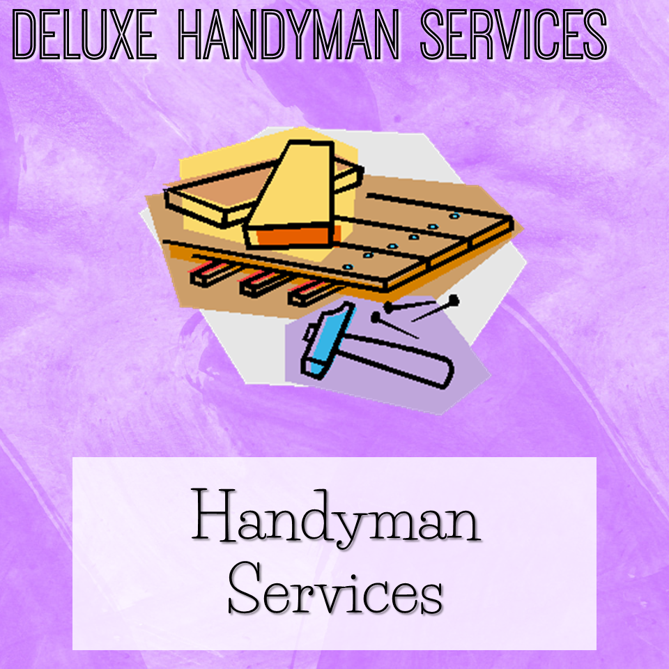 Deluxe Handyman Services