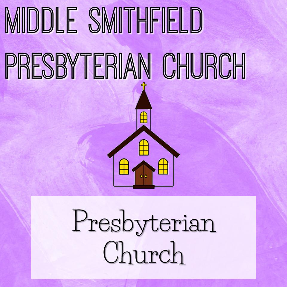 Middle Smithfield Presbyterian Church
