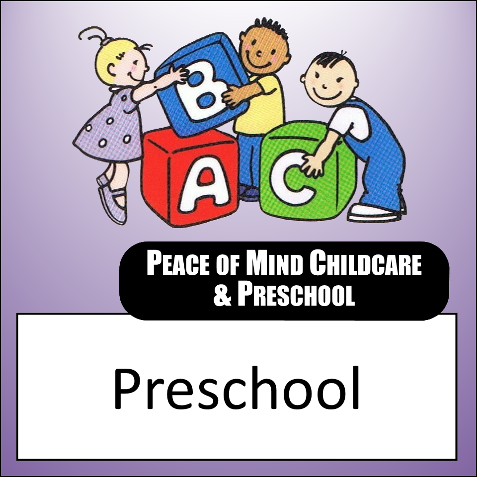 Peace of Mind Childcare and Preschool