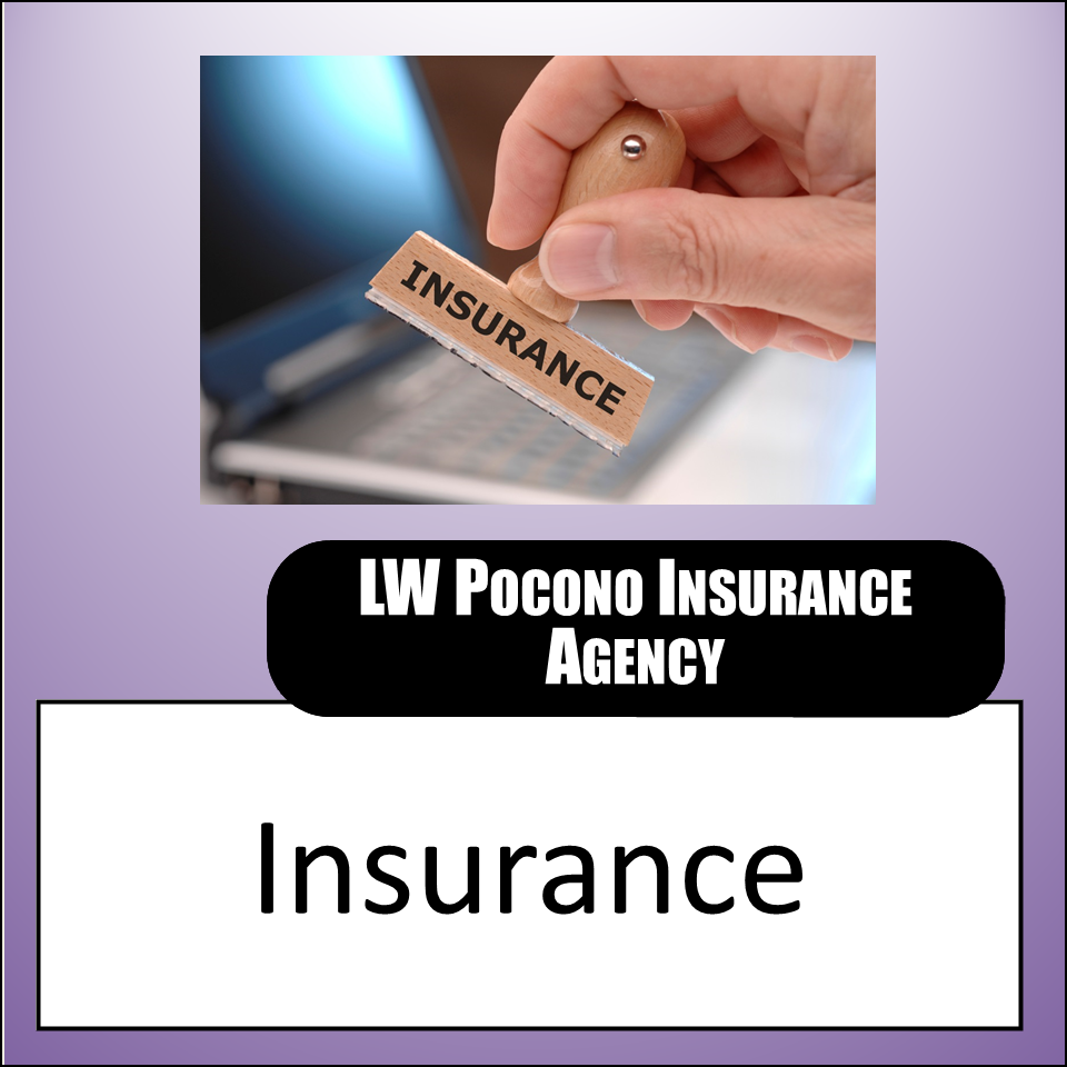 LW Pocono Insurance Agency