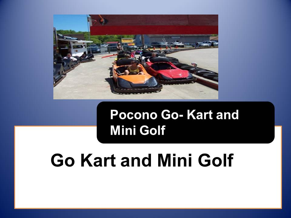 Pocono Go-Kart and Mini Golf